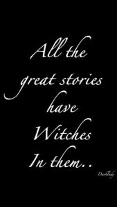 """Magick Wicca Witch Witchcraft: """"All the great stories have #Witches in them…."""" ..."""