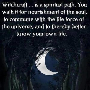 Witchcraft has some very spiritual elements to the practice. Witchcraft like any other magical p ...