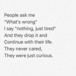 No one cares about what im going through.
