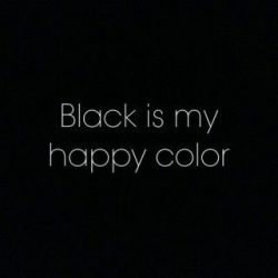 Don't ask me to put some color in my wardrobe. I have every shade of black there is. I hav ...
